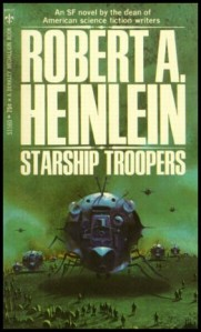This was the cover of my copy of Starship Troopers, from when I first read it in the late seventies or very early eighties. I had to get a new copy for my son because this one sadly fell apart when I tried to read it.